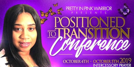 Positioned To Transition Conference tickets
