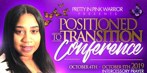 Positioned To Transition Conference