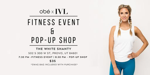 IVL x OBE Fitness Event & Pop-Up Shop