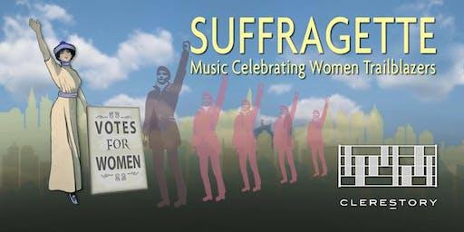 Clerestory presents Suffragette (Berkeley)