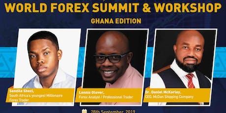 WORLD FOREX SUMMIT-Ghana Edition tickets