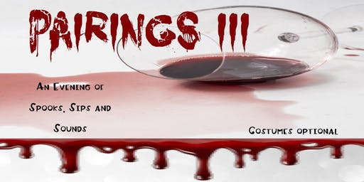 Pairings III: An Evening of Spooks, Sips, & Sounds
