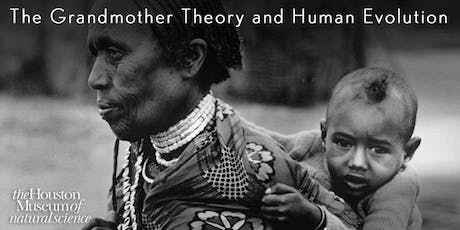 The Grandmother Theory and Human Evolution tickets
