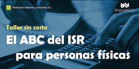 Taller sin Costo ABC del ISR para Personas F´isicas entradas