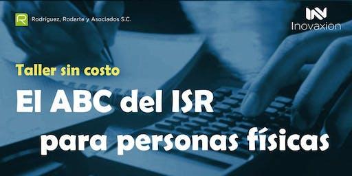 Taller sin Costo ABC del ISR para Personas F´isicas
