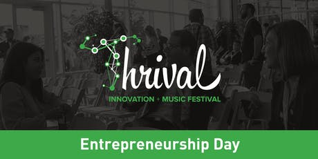 Thrival Entrepreneurship Day tickets