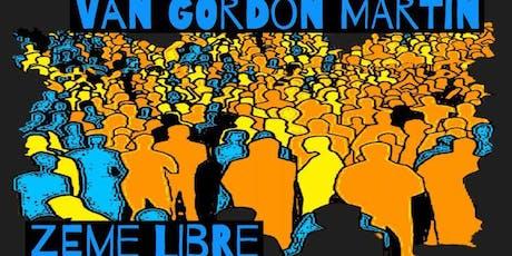 Van Gordon Martin + Zeme Libre (Album Release Show) tickets