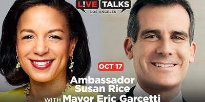 Ambassador Susan Rice in conversation with Mayor Eric Garcetti