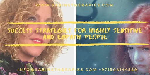 Success Strategies For Highly Sensitive and Empath People