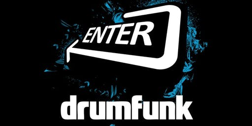 Enter & Drumfunk