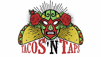 Tacos N Taps Festival