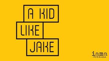 """""""A Kid Like Jake"""""""