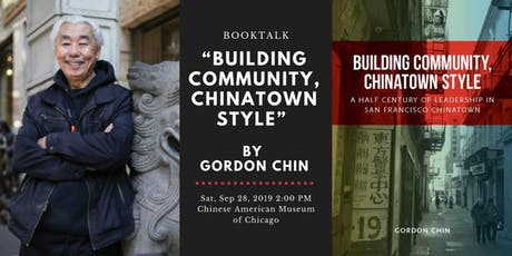 """Building Community, Chinatown Style"" by Gordon Chin tickets"