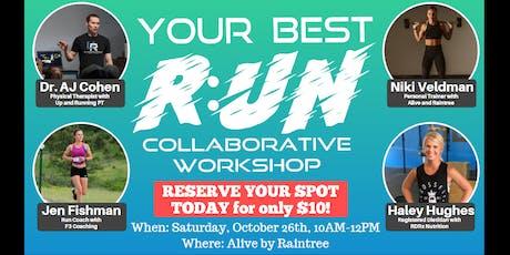 Your Best R:UN - Collaborative Workshop tickets