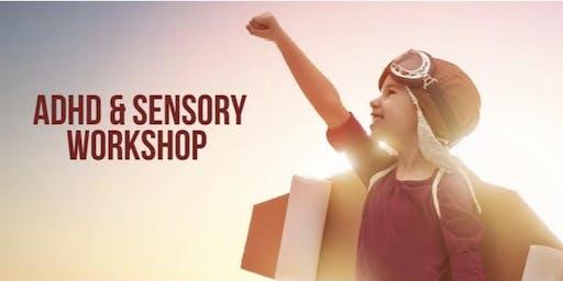 ADHD & Sensory Workshop