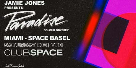 Paradise Miami (Space Basel Edition) tickets