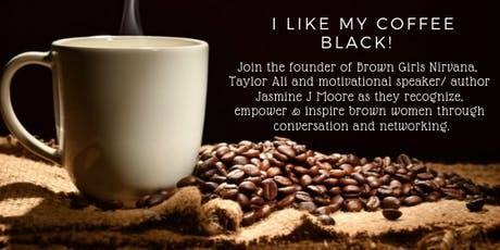 I Like My Coffee Black! tickets