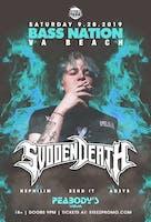 Bass Nation Presents: Svdden Death