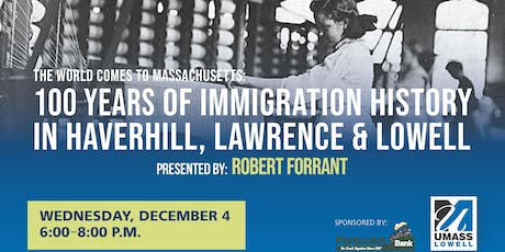 The World Comes to Massachusetts: One Hundred Years of Immigration History tickets