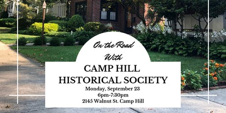 "HHA goes ""On the Road"" with Camp Hill Historical Society tickets"
