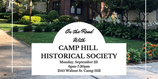 "HHA goes ""On the Road"" with Camp Hill Historical Society"