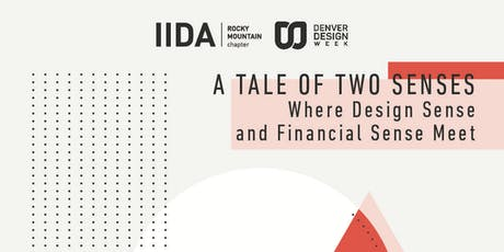 A Tale of Two Senses: Where Design Sense and Financial Sense Meet tickets