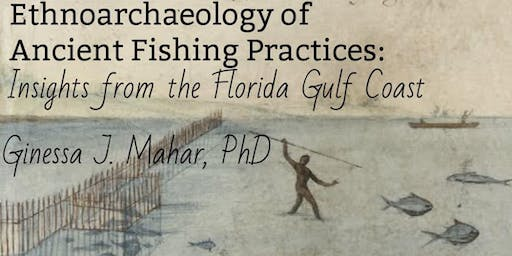 Ethnoarchaeology of Ancient Fishing Practices