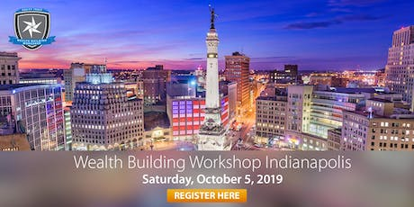 Wealth Building Workshop - Indianapolis, IN tickets