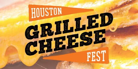 2019 Houston Grilled Cheese Festival tickets