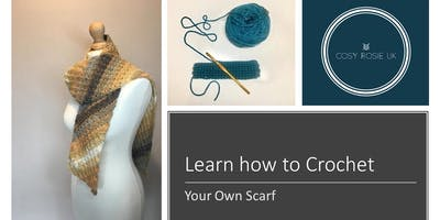 Learn how to Crochet - Your Own Scarf