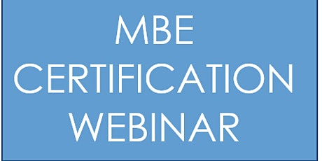 MBE Pre-Certification Webinar tickets
