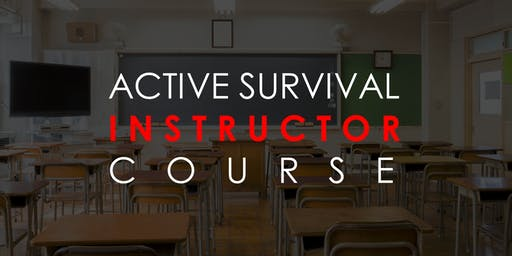 Active Survival Instructor Course
