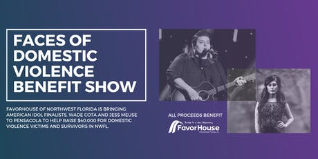 Faces of Domestic Violence Benefit Show benefiting FavorHouse of NWFL tickets