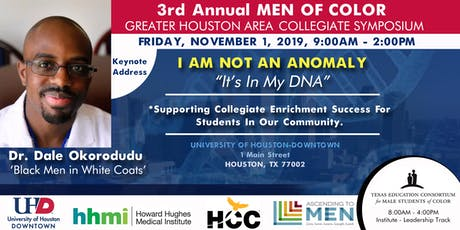 3rd Annual Men of Color Greater Houston Area Collegiate Symposium tickets