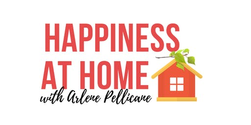 Happiness at Home with Arlene Pellicane