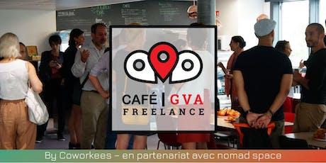 Café Freelance Genève #5 tickets