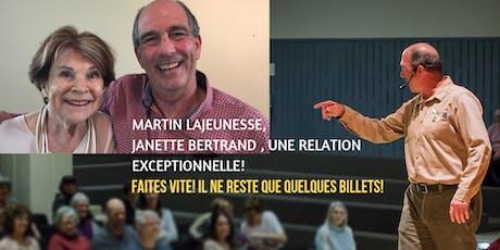MARTIN LAJEUNESSE ET JANETTE BERTRAND , UNE RELATION EXCEPTIONNELLE billets