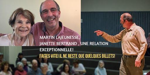 MARTIN LAJEUNESSE ET JANETTE BERTRAND , UNE RELATION EXCEPTIONNELLE