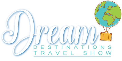 Dream Destinations Fall Travel Show