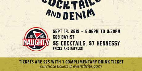 Copy of Dare to be Naughty's Cocktails and Denim tickets