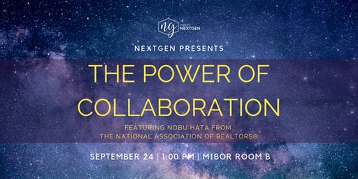 NextGen Presents: The Power of Collaboration
