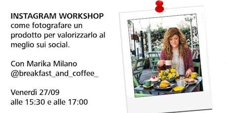Workshop con Marika Milano di @breakfast_and_coffee - Instagram Workshop biglietti