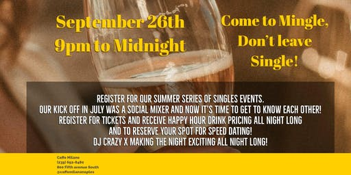 Come to Mingle, Don't Leave Single!