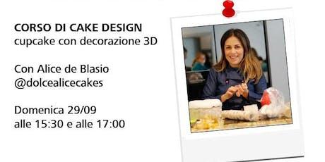 Workshop con Alice de Blasio di @dolcealicecakes - Corso di cake design biglietti