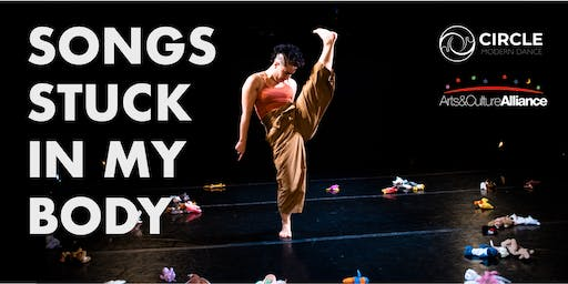 Circle Modern Dance presents Songs Stuck in my Body by Sarah Chien