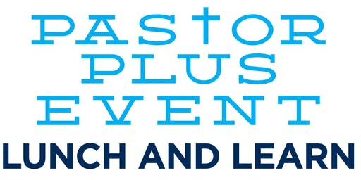 The ACCOUNTABLE CHURCH  PASTOR PLUS LUNCH and LEARN