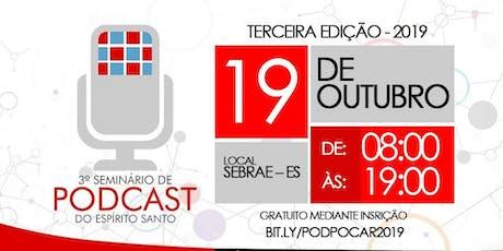 3º Seminário de Podcasts do Espírito Santo ingressos