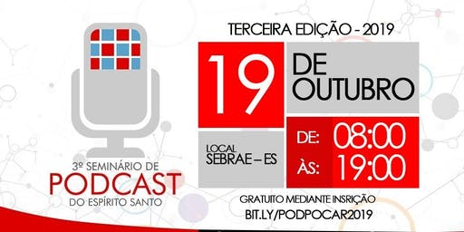 3º Seminário de Podcasts do Espírito Santo