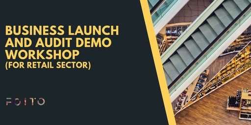 Demo Workshop on Business Launching and Auditing ( For Retail Sector)