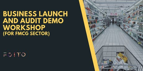Demo Workshop on Business Launching and Auditing ( For FMCG Industry) tickets